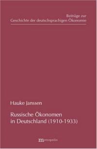 Russische Ökonomen in Deutschland (1910-1933)