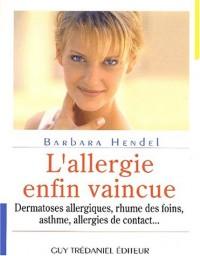 L'allergie enfin vaincue!