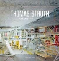 Thomas Struth Fotografien 1978-2010 /Allemand