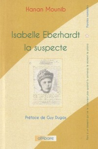Isabelle Eberhardt la suspecte