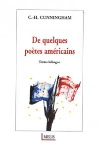 De quelques poètes américains : Edition bilingue français-anglais