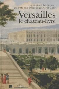 Versailles, le château-livre