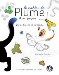 Le cahier de Plume & compagnie