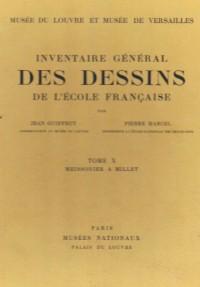 Musee du Louvre et Musee de Versailles-Inventaire General des Dessins de l'Ecole Française Tome X