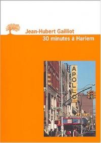 Trente minutes à Harlem