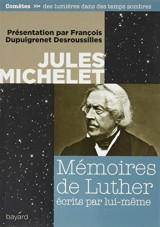 Mémoires de Luther par lui-même [Poche]