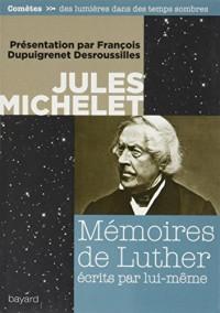 Mémoires de Luther par lui-même