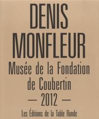 Denis Monfleur: Musée de la Fondation de Coubertin 2012