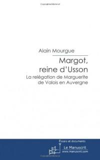 Margot, Reine d'Usson