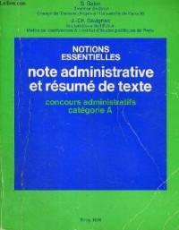 Note administrative et résumé de texte : Concours administratifs catégorie A (Notions essentielles)