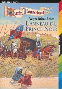 Les Aventures de Garin Trousseboeuf, tome 9 : L'Anneau du prince noir