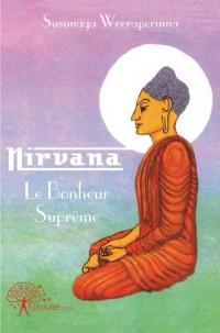 Nirvana Le Bonheur Suprême