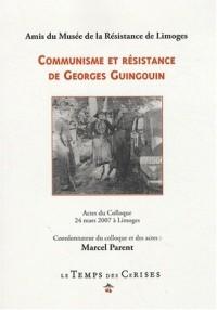 Communisme et résistance de Georges Guingouin