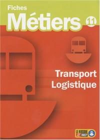 Transport, logistique