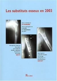 Les substituts osseux en 2003