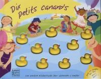 Dix petits canards : Une aventure éclaboussante pour apprendre à compter