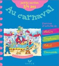 Au carnaval, maternelle petite section - 3-4 ans