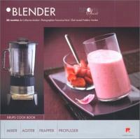 Blender : 50 Recettes de Catherine Madani