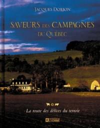 Saveurs des campagnes du Québec : La route des délices du terroir