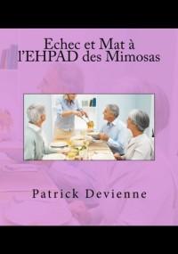 Echec et Mat à l'EHPAD des Mimosas