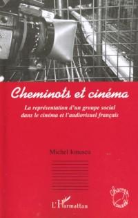 CHEMINOTS ET CINEMA: LA REPRESENTATION D'UN GROUPE SOCIAL DANS LE CINEMA ET L'AUDIOVISUEL