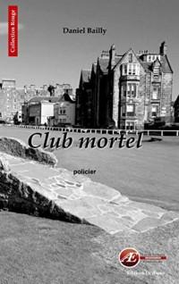 Club mortel