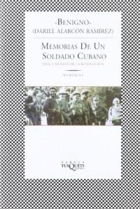 Memorias De UN Soldado Cubano/Memories of a Cuban Soldier