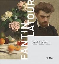 Fantin-Latour : Journal de l'artiste - L'album de l'exposition