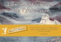 Les Aristocrates de l'Arctique