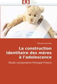 La Construction Identitaire Des Mres L'Adolescence