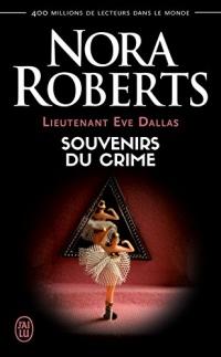 Lieutenant Eve Dallas (Tome 22) - Souvenirs du crime  width=