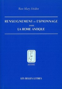 Espionnage et renseignement dans la Rome antique