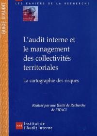 L'audit interne et le management des collectivités territoriales : La cartographie des risques