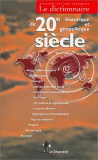 Dictionnaire historique et géopolitique du 20e siècle
