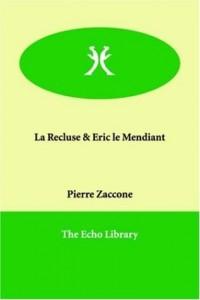 La Recluse & Eric Le Mendiant