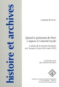 Quand le parlement de Paris s'oppose à l'autorité royale