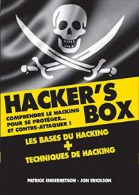 Hacker's box : Comprendre le hacking pour se protéger... et contre-attaquer !
