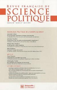 Revue française de science politique, Volume 60, N° 2 : Sociologie politique de l'Europe du droit