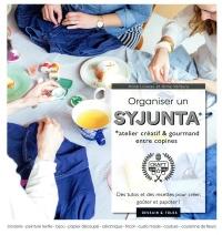 Organiser un Syjunta: Atelier créatif entre copines