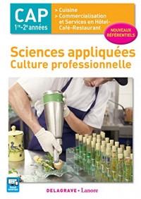 Sciences Appliquées : culture Professionnelle, 1re et 2e années CAP Cuisine, Commercialisation et Service en Café-Hôtel-Restaurant - Pochette élève