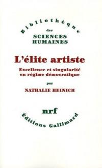 L'élite artiste : Excellence et singularité en régime démocratique