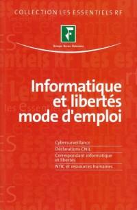 Informatique et libertés mode d'emploi