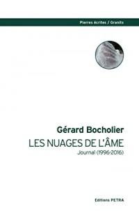Les Nuages de l'Ame. Journal (1996-2016)
