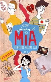 Journal de Mia Tome 9 Princesse malgré elle
