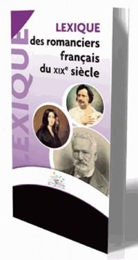 LEXIQUE DES ROMANCIERS FRANCAIS DU XIXè SIECLE