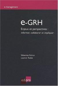 e-GRH : Enjeux et perspectives : informer, collaborer et impliquer