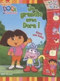 Je grandis avec Dora !