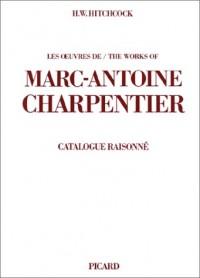 Les oeuvres de Marc-Antoine Charpentier, catalogue raisonné Bilingue