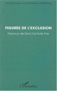 Figures de l'exclusion : Parcours de Sans Domicile Fixe