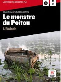 Monstre du Poitou Intrigues Policieres Fle A2-B1